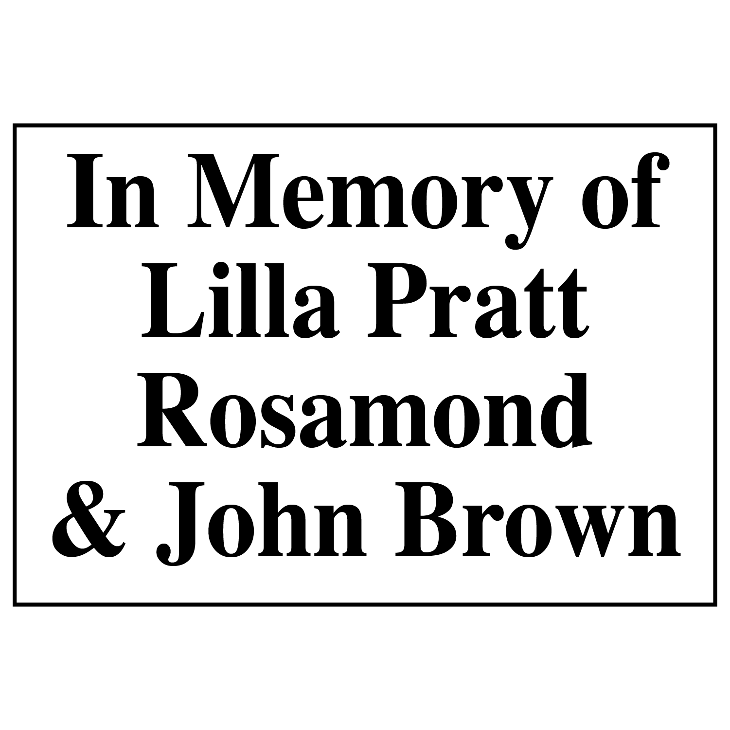 CAC Sponsor Logos_In Memory of Lilla Pratt Rosamond & John Brown